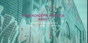 Neue Konzepte für neue Arbeit - (Un-)Konferenz in Berlin