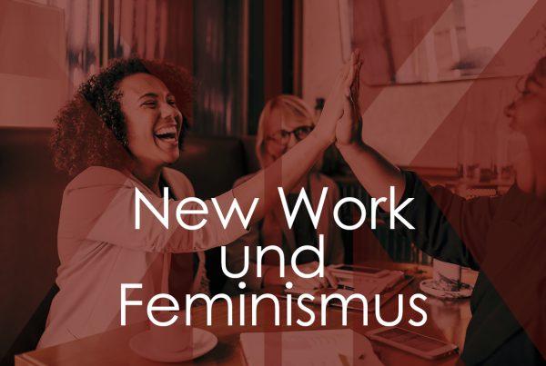 New Work und Feminismus