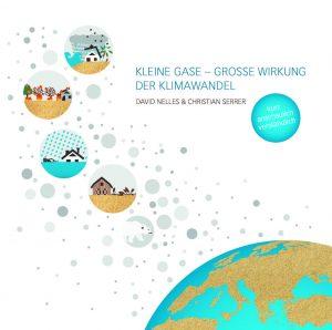 Kleine Gase, große Wirkung - der Klimawandel
