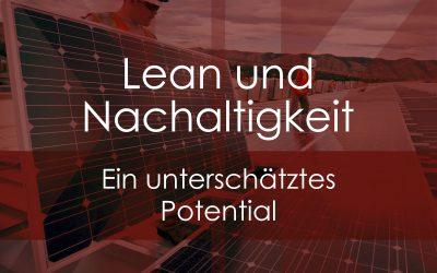 Lean und Nachhaltigkeit – ein unterschätztes Potential