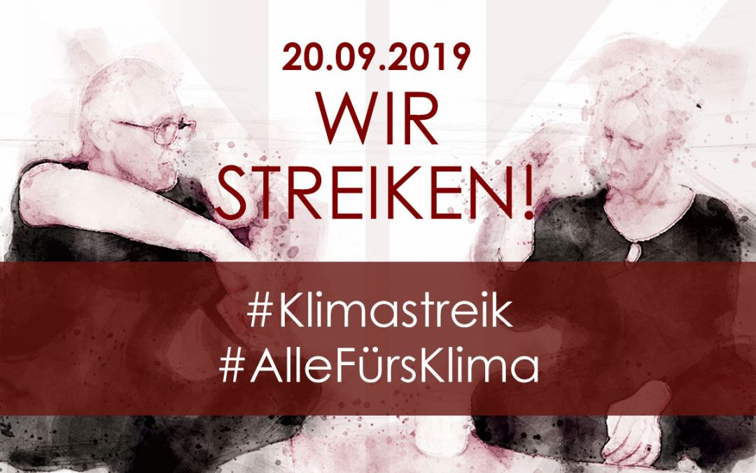 Wir streiken! – #Klimastreik am 20. September 2019